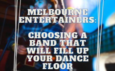 Melbourne Wedding Bands – Choosing A Band That Will Fill Up Your Dance Floor